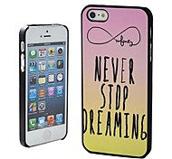 Never Stop Dreaming Infinito patrón lindo Cita de plástico duro caso para iPhone 5/5S