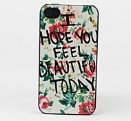 Hope You Beautiful Today Style Protective Back Case for iPhone 4/4S