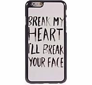 Break Your Face Design Aluminum Hard Case for iPhone 6