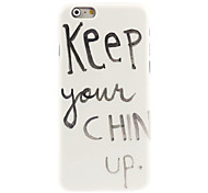 Keep Your Chin Up Design Hard Case for iPhone 6