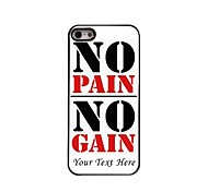 Personalized Phone Case - No Pain No Gain Design Metal Case for iPhone 5/5S