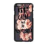 Keep Calm and Be Yourself Design Aluminum Case for iPhone 6