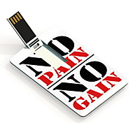 4GB No Pain No Gain Design Card USB Flash Drive