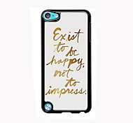 To Be Happy Design Aluminum High Quality Case for iPod Touch 5