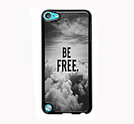 Be Free In The Sky Design Aluminum High Quality Case for iPod Touch 5