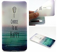 I Choose To Be Happy Words Phrase Pattern 0.6mm Ultra-Thin Soft Case for Zenfone5 Lite