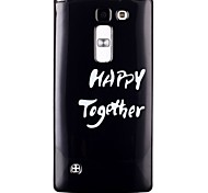 Happy together Pattern TPU Phone Case for LG Leon  H340N/LG Spirit H422/Magna H502